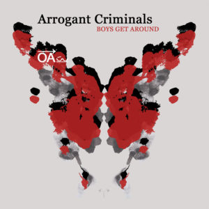 arrogant criminals EP Boys Get Around