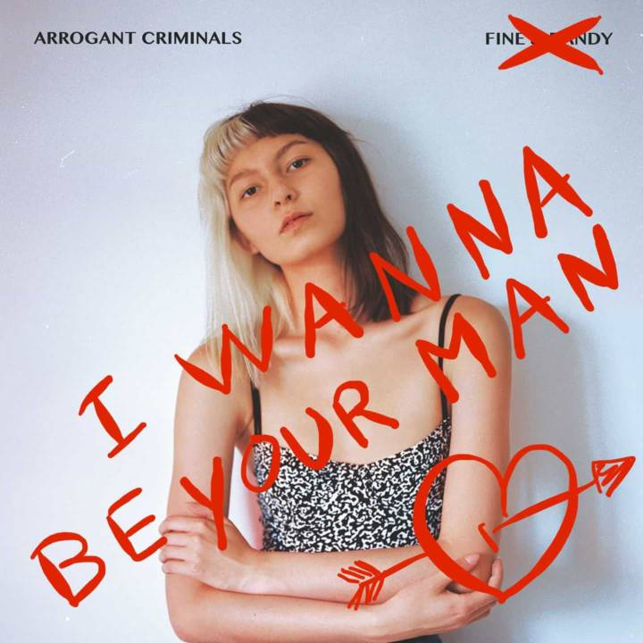 arrogant criminals I Wanna Be Your Man